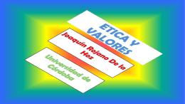 Ética y Valores. 2014 - joaquin rojano de la hoz