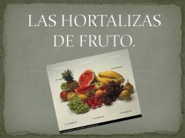 Las Hortalizas De Fruto
