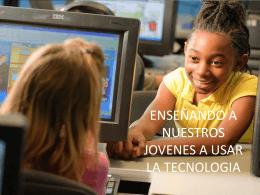 enseñando a nuestros niños a usar la tecnologica