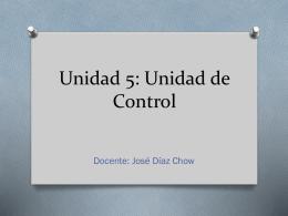Unidad 5: Unidad de Control