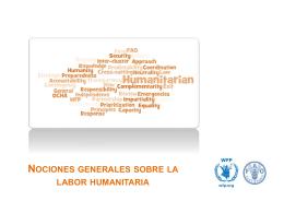 Nociones generales sobre la labor humanitaria Coordinación entre