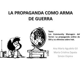 LA PROPAGANDA COMO ARMA DE GUERRA