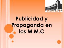 Publicidad y Propaganda en los M.M.C