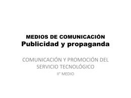 MEDIOS DE COMUNICACIÓN Publicidad y propaganda