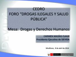 FORO: DROGAS ILEGALES Y SALUD PÚBLICA