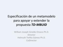 Especificación de un metamodelo para apoyar y extender la