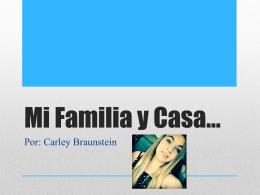 Mi Familia y Casa*