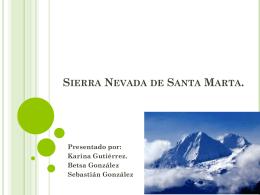 Diapositivas – Sierra Nevada de Santa Marta