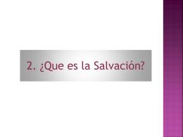 ¿Qué es la Salvación?