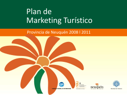 Diapositiva 1 - Plan de Marketing Turístico Provincia de Neuquén