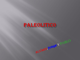Paleolítico - CEIP Piedra de Arte