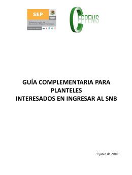 guía complementaria para planteles interesados en ingresar al snb