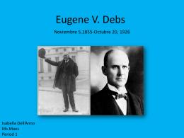 ¿Quien es Eugene V. Debs?