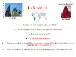 Escoge un país hispano. La Navidad