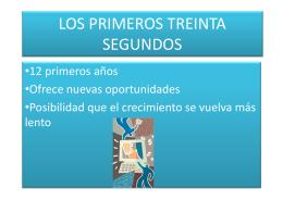 LOS PRIMEROS TREINTA SEGUNDOS