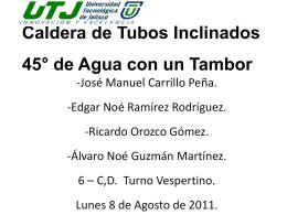 Caldera de Tubos Inclinados de Agua con Tambor a 45º