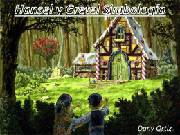 Hansel y Gretel - ASFM Tech Integration