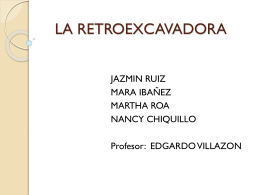 LA RETROEXCAVADORA
