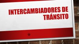 INTERCAMBIADORES DE TRÁNSITO