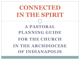 CONNECTED IN THE SPIRIT - Saint Gabriel the Archangel Church