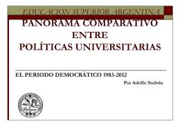 EDUCACIÓN SUPERIOR ARGENTINA: UNA DÉCADA DESPUES