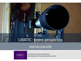 Diapositiva 1 - UBATIC - Universidad de Buenos Aires