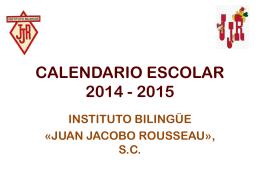 CALENDARIO ESCOLAR 2014 - 2015
