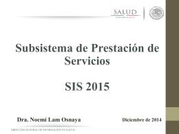 Calendario y lineamientos SIS 2015
