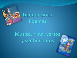 Género Lírico Poemas Música, rima, versos y sentimientos