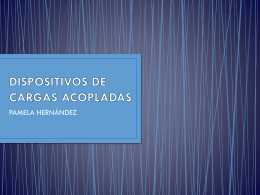 DISPOSITIVOS DE CARGAS ACOPLADAS