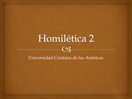 Homilética 2 - Universidad Cristiana de Las Américas