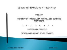 Unidad 1 Derecho Financiero y Tributario al 31 de enero 2013