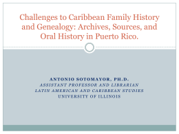 Challenges to Caribbean Family History and Genealogy: Archives