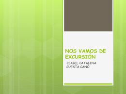 NOS VAMOS DE EXCURSIÓN