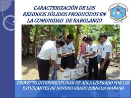 caracterización de los residuos sólidos producidos en la comunidad