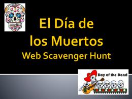 El Día de los Muertos Web Scavenger Hunt