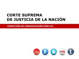 Corte Suprema de Justicia de la Nación Dirección de Comunicación