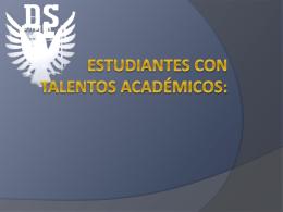 Estudiantes con Talentos Académicos: