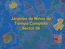Jardines de Niños de Tiempo Completo Sector 06