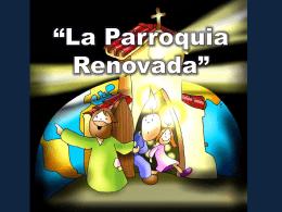 La Parroquia Renovada