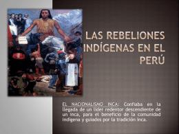 LAS REBELIONES INDÍGENAS EN EL Perú