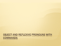 Object and Reflexive Pronouns with Commands