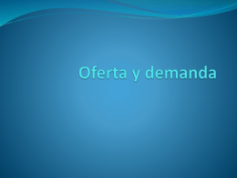 Oferta y demanda - lilianaguadalupe