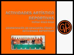 ACTIVIDADES ARTÍStiCO DEPORTIVAS CURSO 2012