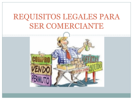 requisitos legales para ser comerciante