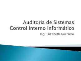 Clase 2: Auditoria de Sistemas: Control Interno Informático