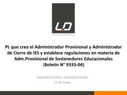 PL que crea el Administrador Provisional y Administrador de Cierre