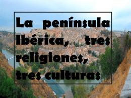 Tres religiones y tres culturas