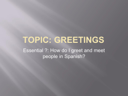 TOPIC: GREETINGS