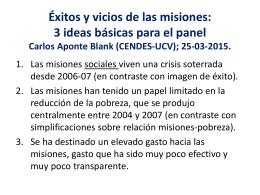 Éxitos y vicios de las misiones: 3 ideas básicas para el panel Carlos